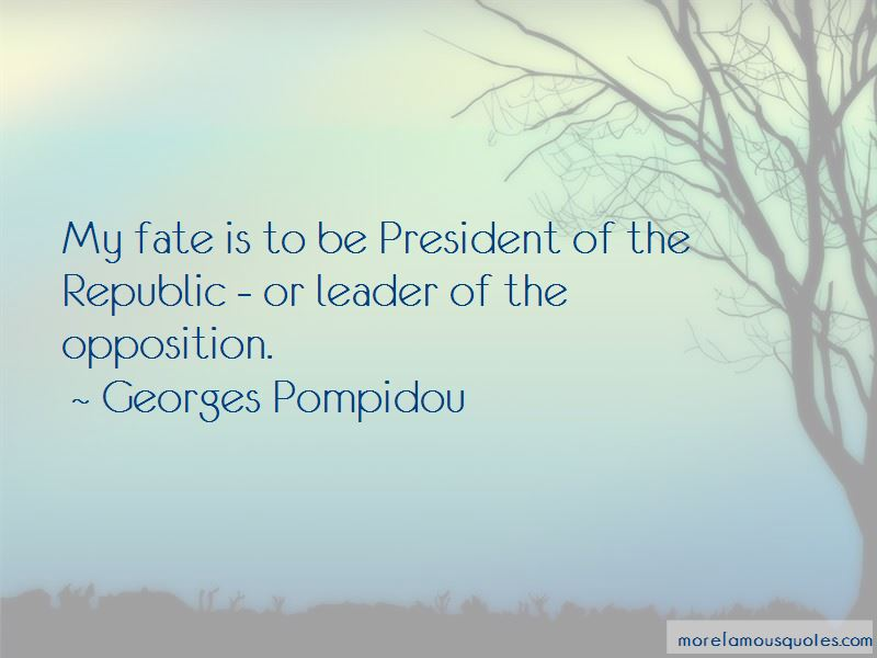 Georges Pompidou Quotes Pictures 2