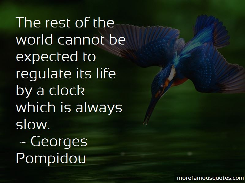 Georges Pompidou Quotes Pictures 4