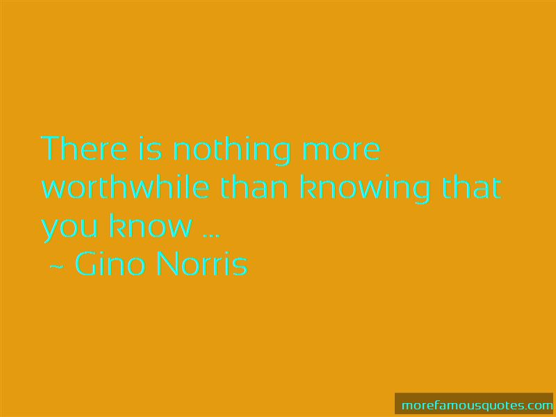 Gino Norris Quotes Pictures 4