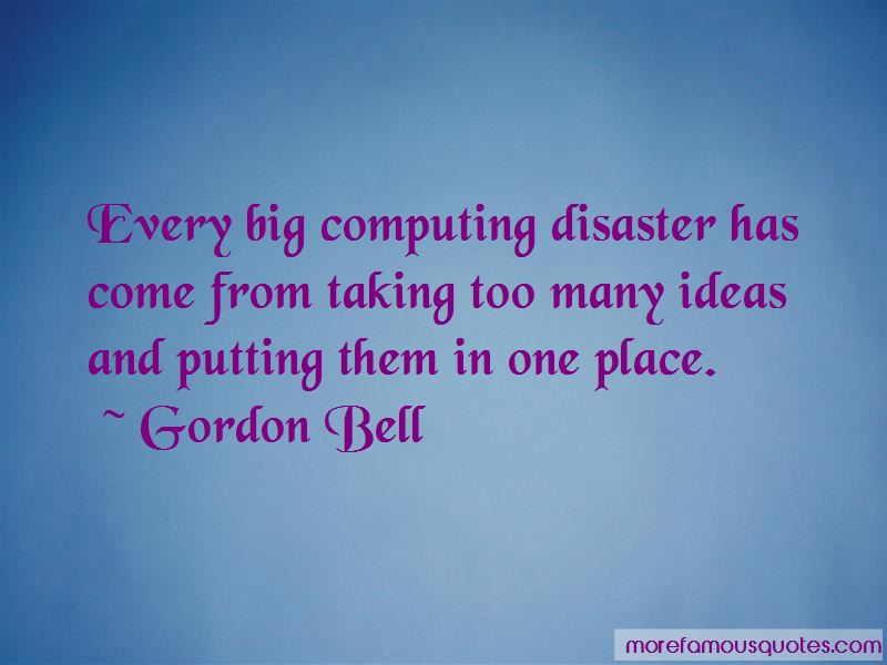 Gordon Bell Quotes Pictures 2