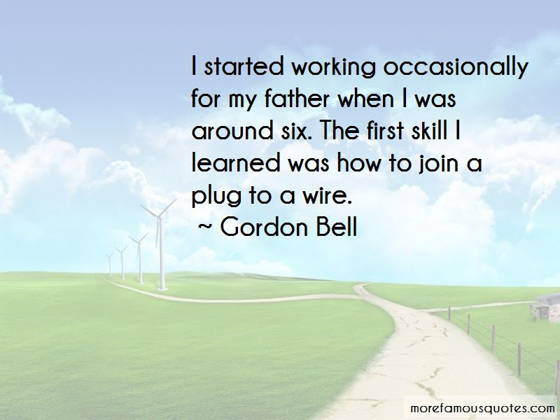 Gordon Bell Quotes Pictures 3