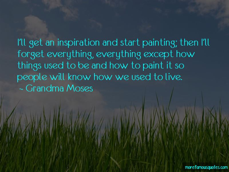 Grandma Moses Quotes Pictures 4