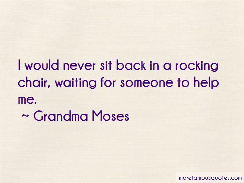 Grandma Moses Quotes