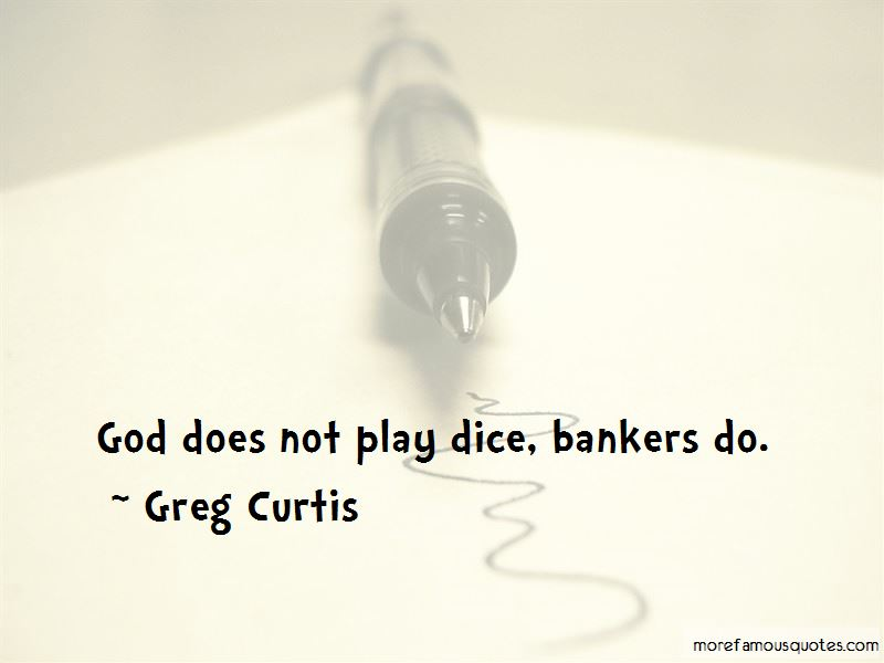 Greg Curtis Quotes Pictures 2