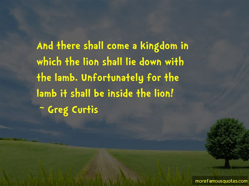 Greg Curtis Quotes Pictures 4