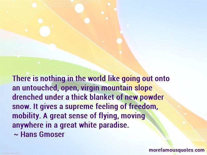 Hans Gmoser Quotes