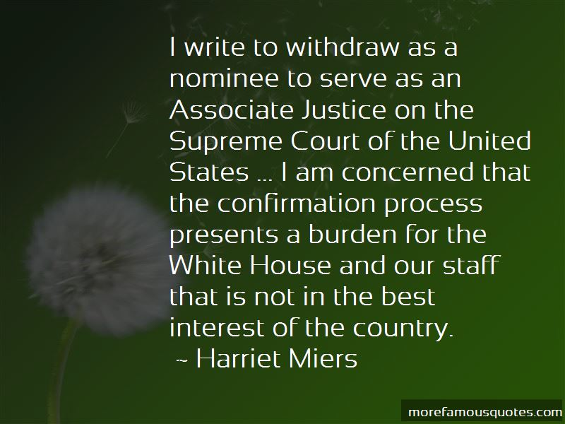 Harriet Miers Quotes