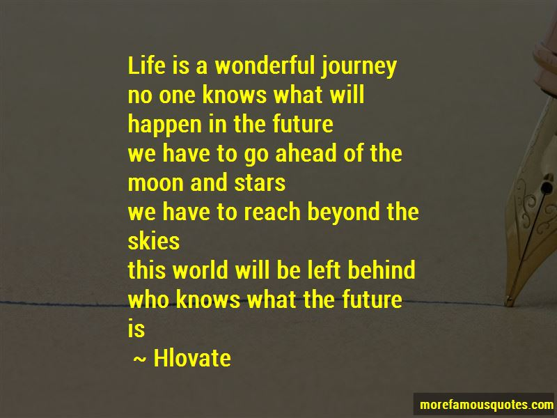 Hlovate Quotes