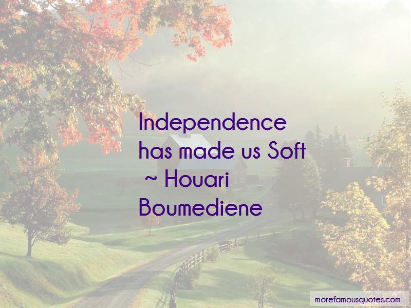 Houari Boumediene Quotes