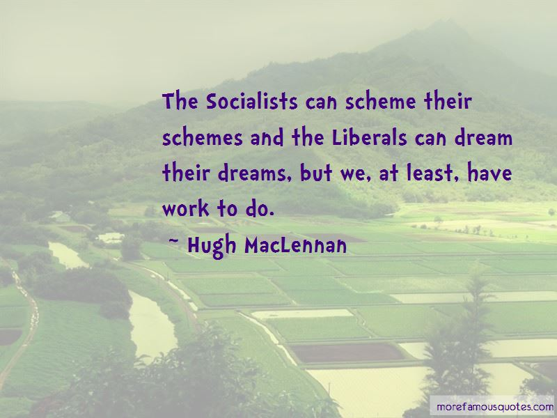 Hugh MacLennan Quotes Pictures 2