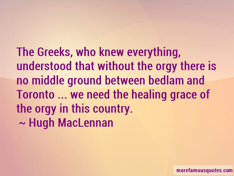 Hugh MacLennan Quotes Pictures 3