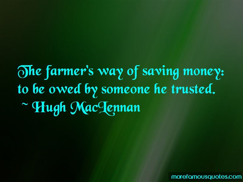 Hugh MacLennan Quotes Pictures 4
