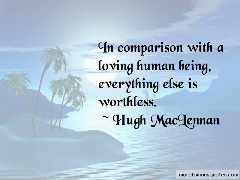 Hugh MacLennan Quotes