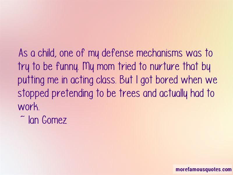 Ian Gomez Quotes Pictures 3