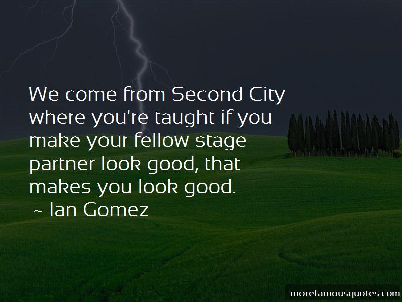 Ian Gomez Quotes Pictures 4