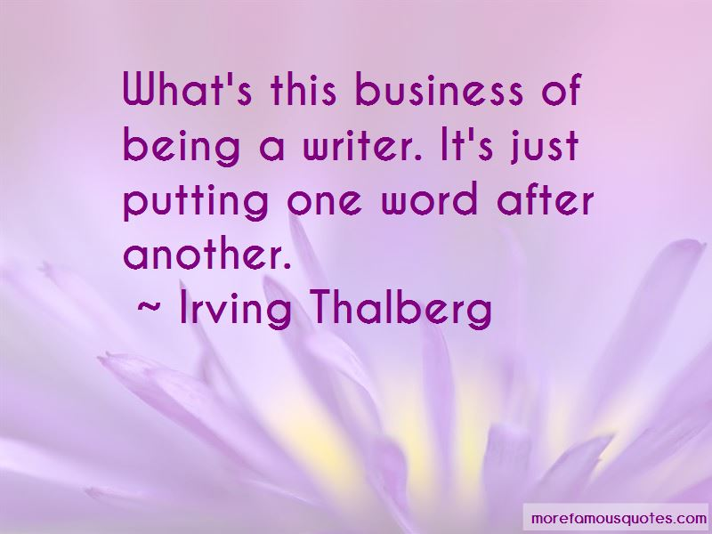 Irving Thalberg Quotes Pictures 3