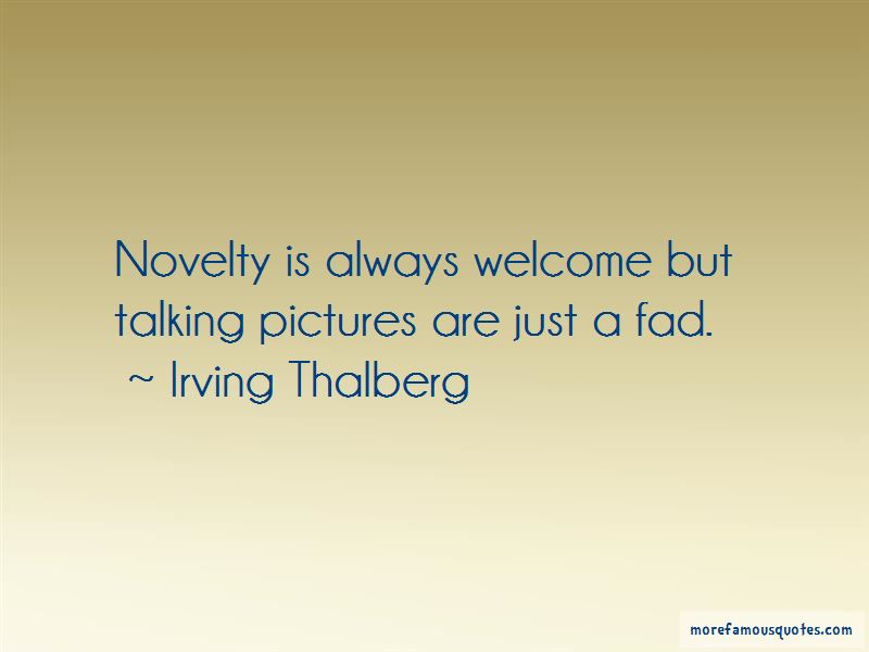 Irving Thalberg Quotes Pictures 4