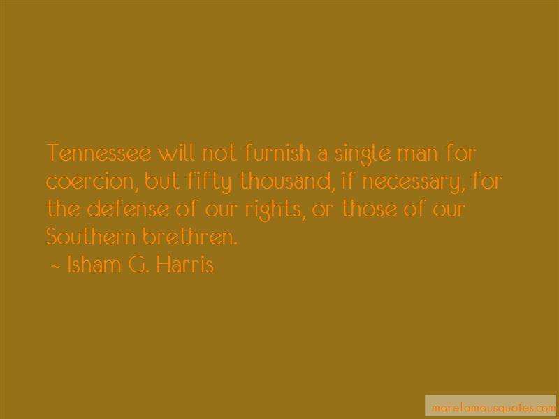 Isham G. Harris Quotes Pictures 2