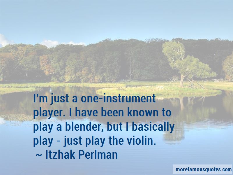 Itzhak Perlman Quotes