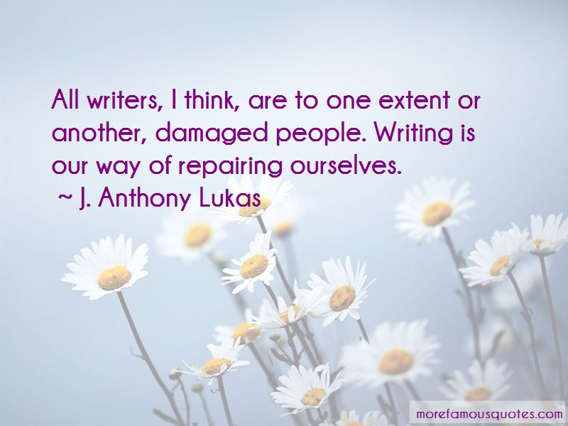 J. Anthony Lukas Quotes Pictures 4