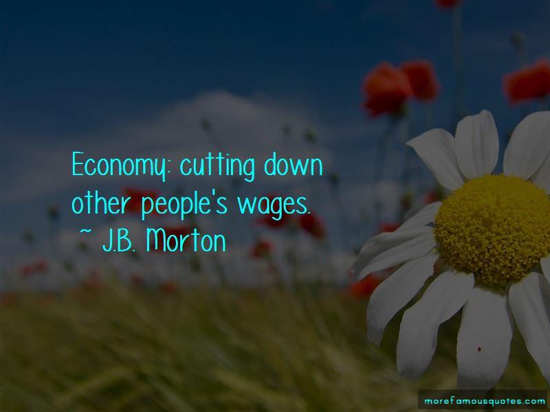 J.B. Morton Quotes Pictures 2