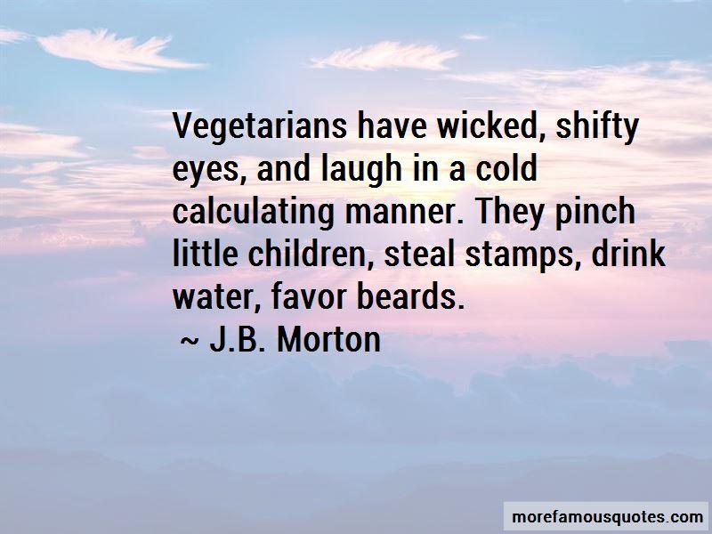 J.B. Morton Quotes Pictures 4