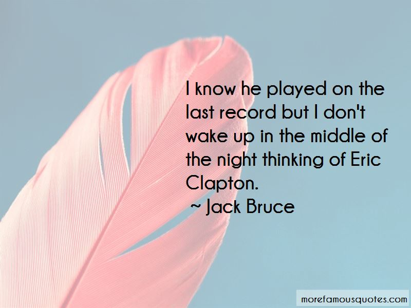 Jack Bruce Quotes Pictures 4