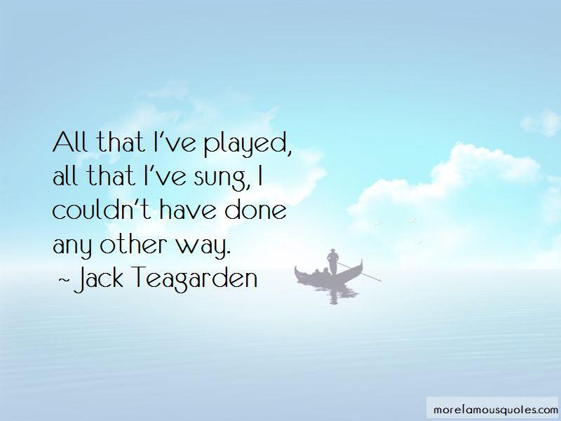 Jack Teagarden Quotes