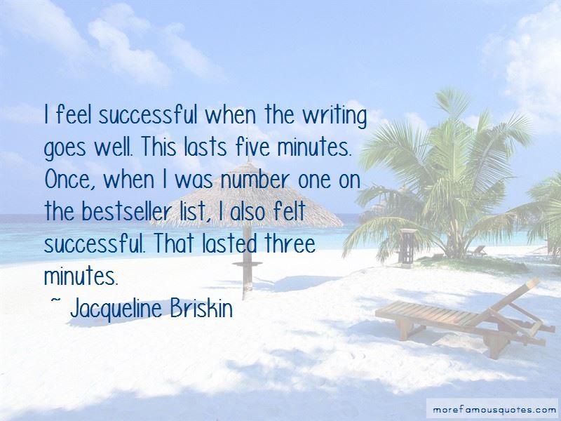 Jacqueline Briskin Quotes
