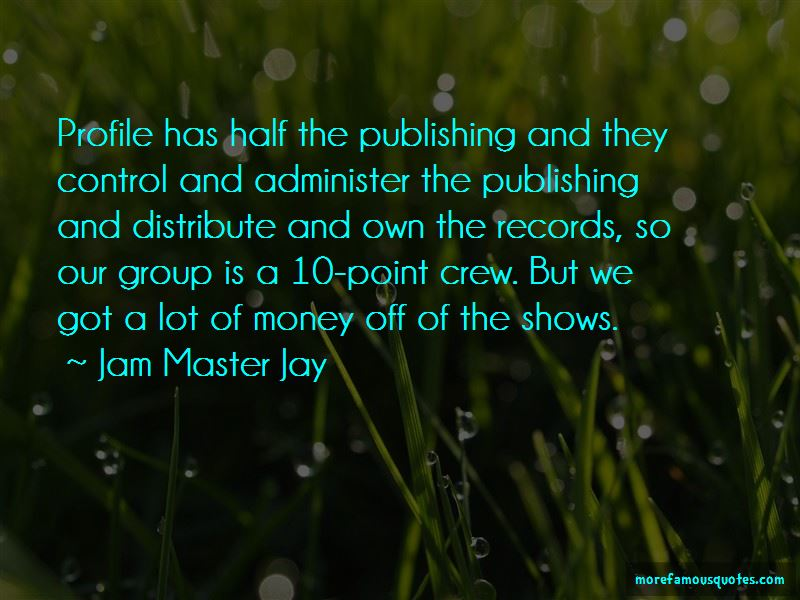 Jam Master Jay Quotes Pictures 3