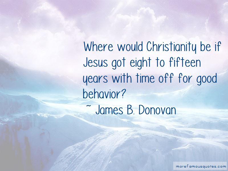 James B. Donovan Quotes