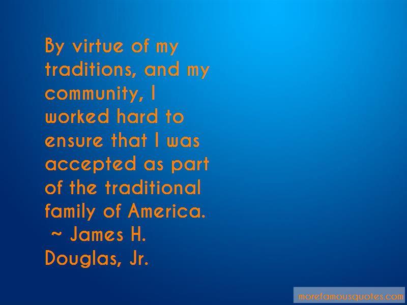 James H. Douglas, Jr. Quotes Pictures 2