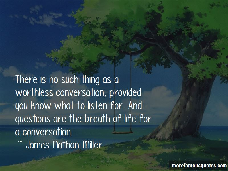 James Nathan Miller Quotes Pictures 2