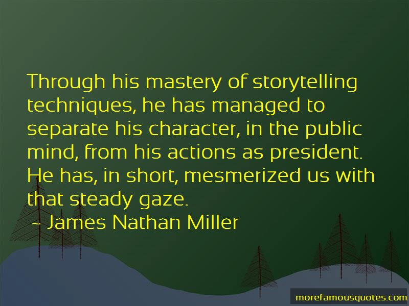 James Nathan Miller Quotes Pictures 3