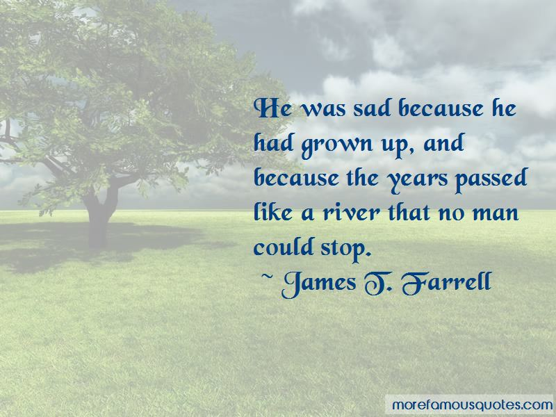 James T. Farrell Quotes Pictures 3