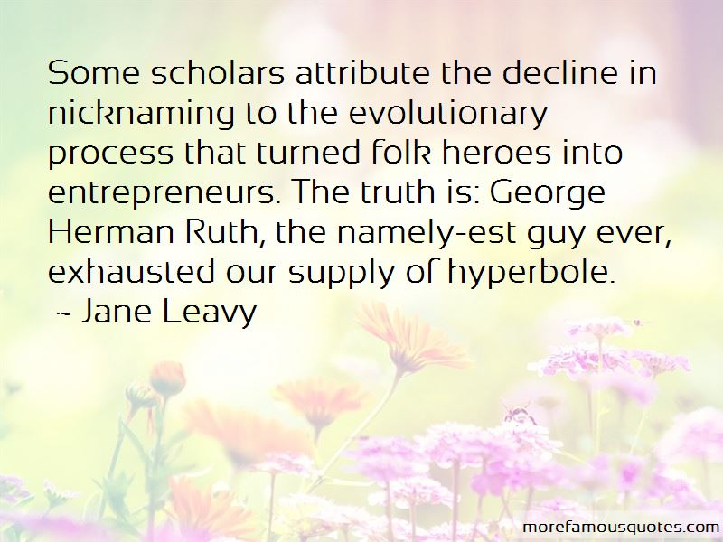 Jane Leavy Quotes Pictures 3
