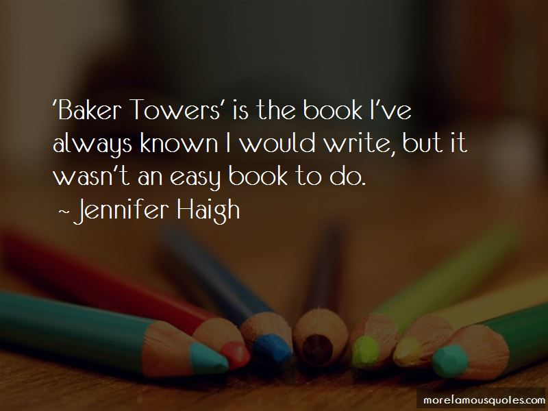 Jennifer Haigh Quotes