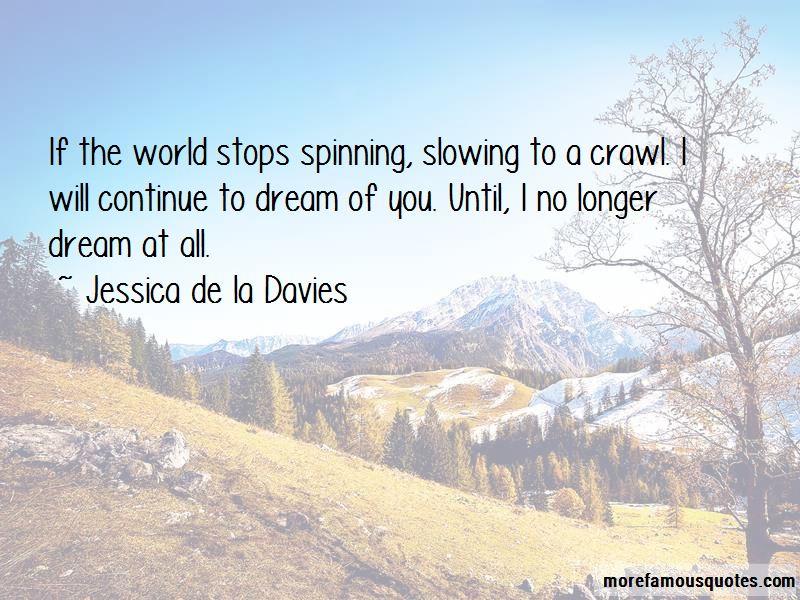 Jessica De La Davies Quotes