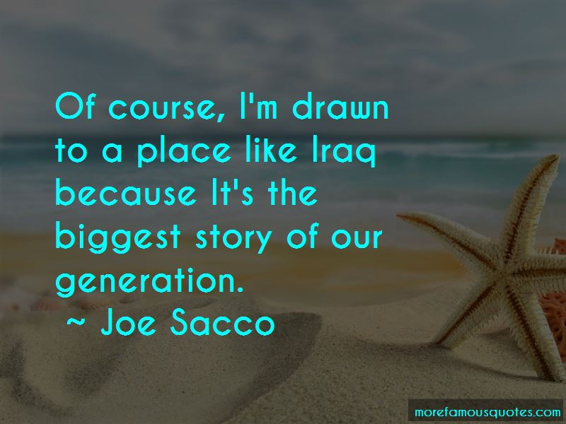 Joe Sacco Quotes Pictures 3