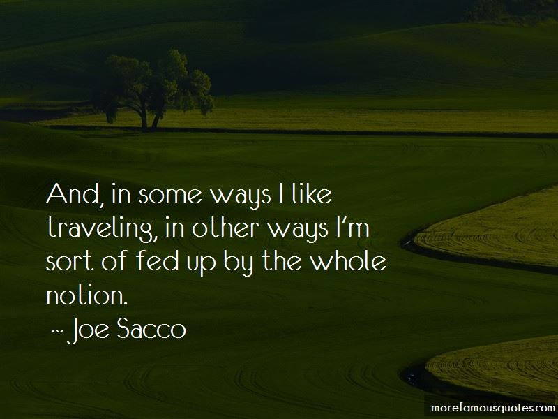 Joe Sacco Quotes Pictures 4