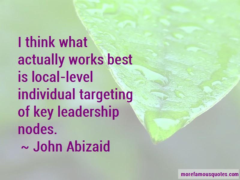 John Abizaid Quotes Pictures 3