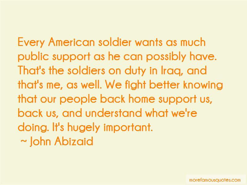 John Abizaid Quotes