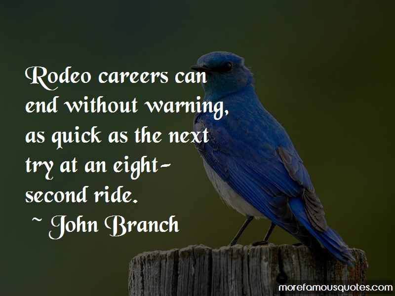John Branch Quotes Pictures 3