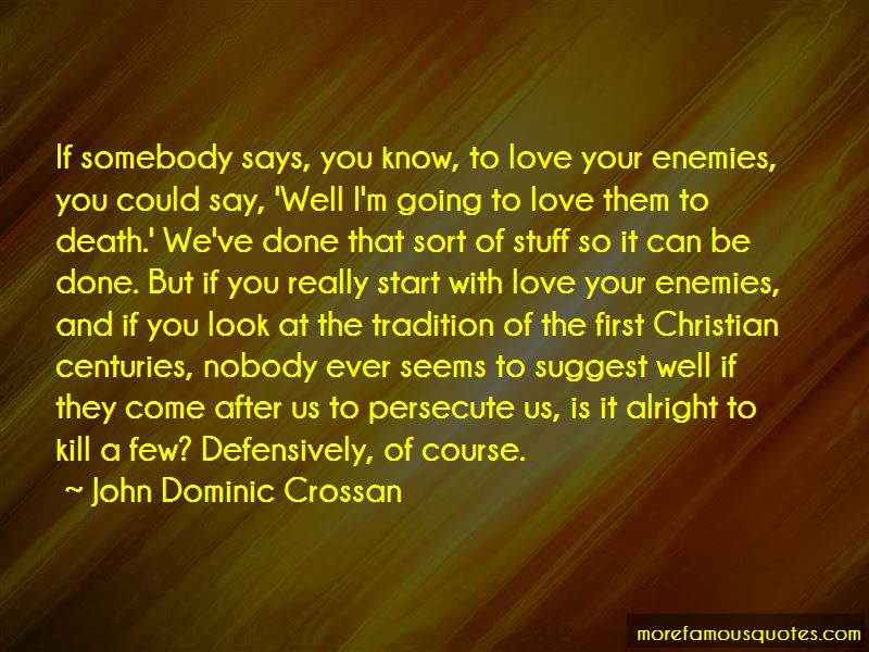 John Dominic Crossan Quotes Pictures 4