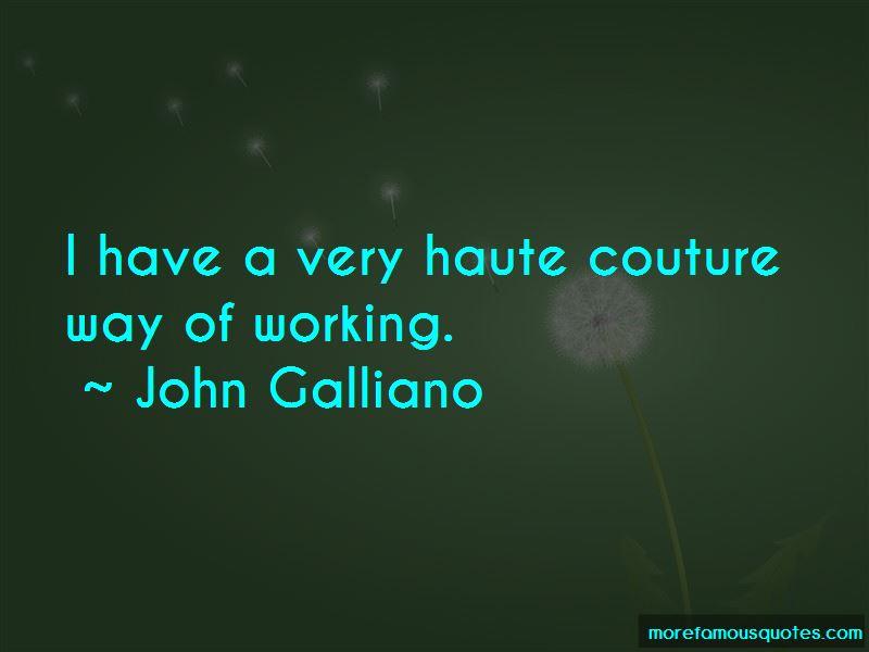 John Galliano Quotes Pictures 2