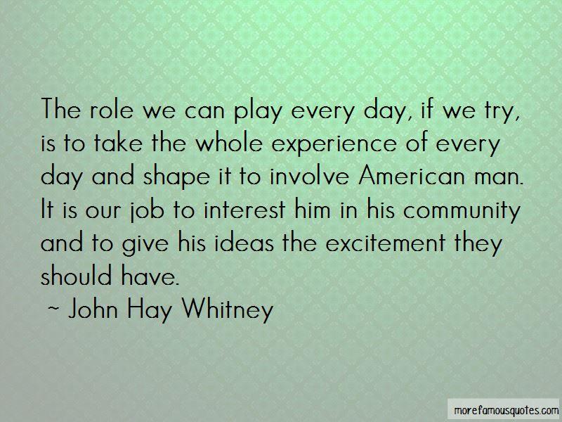 John Hay Whitney Quotes Pictures 2