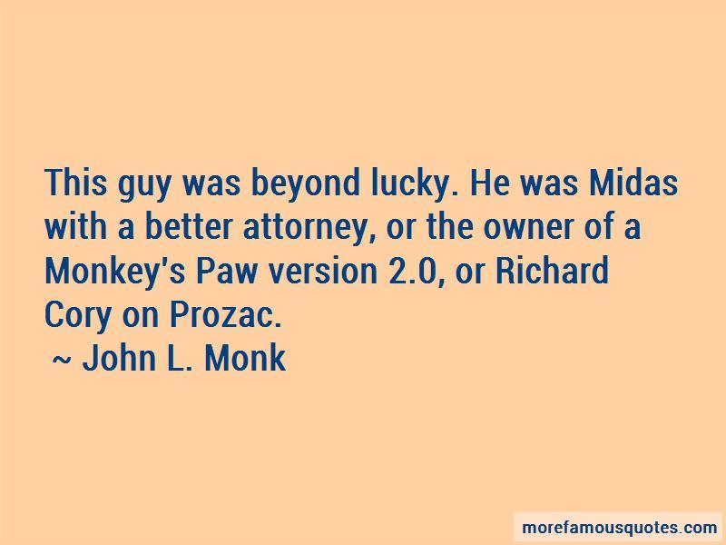 John L. Monk Quotes Pictures 2