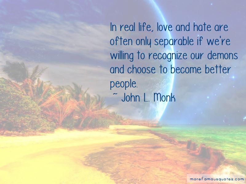 John L. Monk Quotes Pictures 3