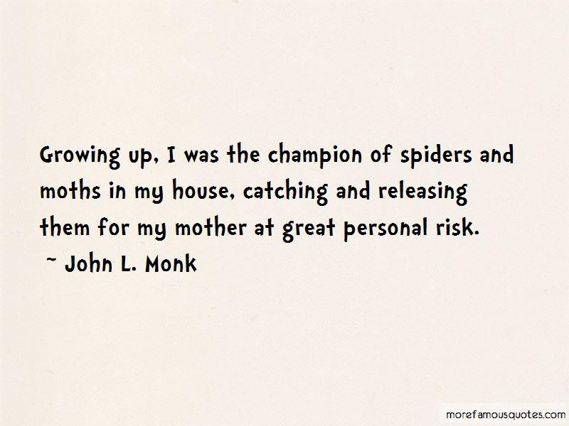 John L. Monk Quotes Pictures 4