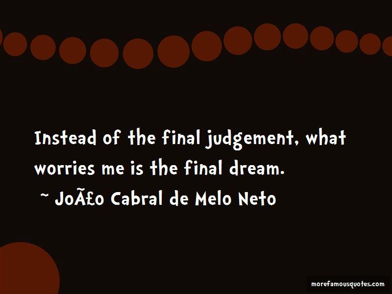 João Cabral De Melo Neto Quotes Pictures 2